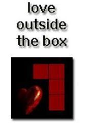 [Love outside the box]