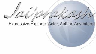 Jai'prakash: Expressive Explorer: Actor, Author, Adventurer